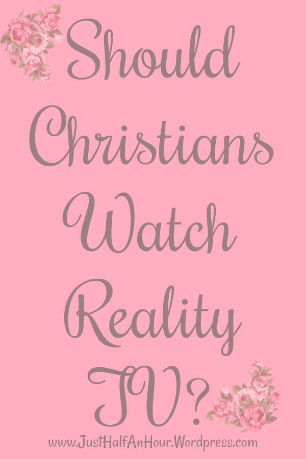 Should Christians Watch Reality TV