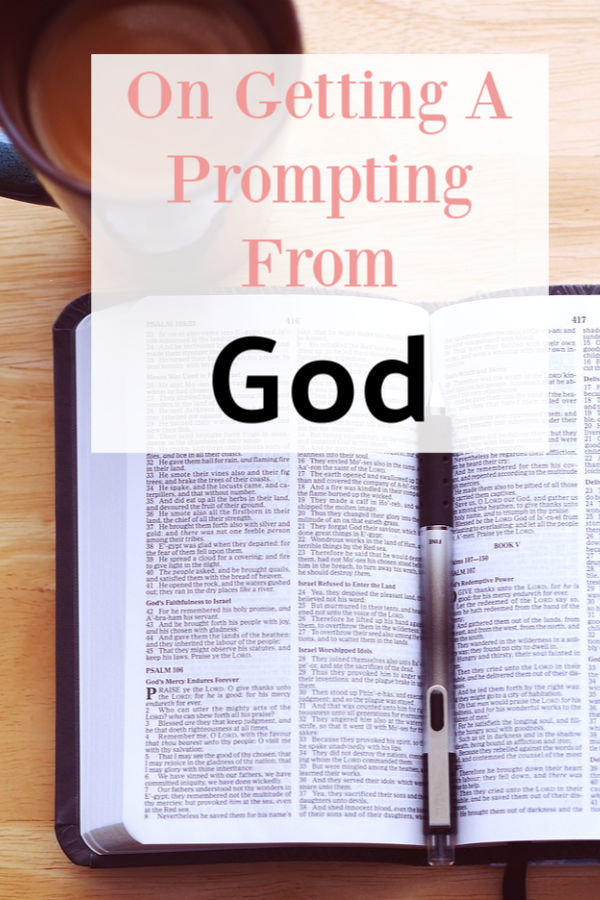 On Getting A Prompting FromGod